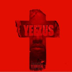 Kanye West Yeezus, Hip Hop, Pochette Album, Alter, Love Him, Songs, Music, People, Movie Posters