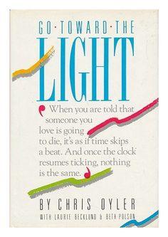 Go Toward the Light by Chris Oyler http://www.amazon.com/dp/0060158859/ref=cm_sw_r_pi_dp_sMN4tb1TGWS60