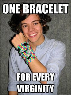 One bracelet for every virginity - harry styles - quickmeme Harry Styles 2013, Harry Styles Memes, Harry Styles Baby, Harry Styles Imagines, Harry Edward Styles, One Direction Humor, I Love One Direction, Hey Girl Happy Birthday, Harry Styles Shirtless