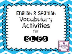 Speech Time Fun: English & Spanish Vocabulary Activities for SLPs!  Pinned by SOS Inc. Resources. Follow all our boards at pinterest.com/sostherapy for therapy resources.