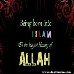 We must be thankful to Allah for being Muslim