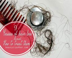 9 Causes of Hair Loss in Women and How to Treat Them | Beauty and MakeUp Tips