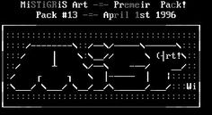 Today on Mistigram because one April Fool's FILE_ID.DIZ deserves another here's an #ASCIIart specimen used in our MIST0496 artpack.