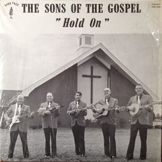 "32 MINUTES The Sons Of The Gospel ""Hold On"" 1975 Rural Ohio Bluegrass Gospel FULL A..."