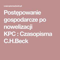 Postępowanie gospodarcze po nowelizacji KPC:Czasopisma C.H.Beck
