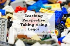 Taking Someone Else's Perspective - A Lesson with Legos  http://www.encourageplay.com/blog/taking-someone-elses-perspective-a-lesson-with-legos  A great way to teach kids to take someone else's perspective using Legos