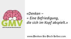 www.denken-sie-doch-selber.com Mental Training, Motivation, Life, Determination, Inspiration