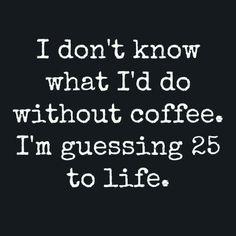 Coffee is life! Coffee Talk, Coffee Is Life, I Love Coffee, Best Coffee, My Coffee, Coffee Signs, Coffee Lovers, Drink Coffee, Coffee Latte