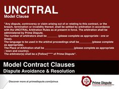UNCITRAL | Global dispute resolution contract clause | Be prepared should a dispute arise and consider the UNCITRAL contract clause to include within your commercial contracts | https://www.primedispute.com/model-contract-clauses.html @PrimeDispute #PrimeDispute #Membership #UNCITRAL UNCITRAL: United Nations Commission on International Trade Law #Arbitration #Law #Legal #Rules #Clause #Facebook