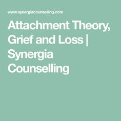 attachment and loss theory