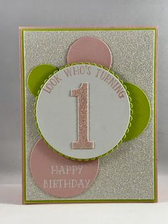 Girl Birthday Card, First Birthday Layer Circles Framelits Large Numbers Framelits Dies Number Of Years Photopolymer Stamp Set Mom Birthday Gift, First Birthday Cards, Birthday Card Design, Bday Cards, Birthday Gifts For Girls, First Birthdays, Girl Birthday, Birthday Sayings, Birthday Nails