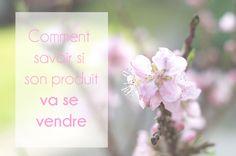 Comment savoir si son produit va se vendre⎟Talented Girls, conseils business et ondes positives pour les femmes entrepreneures !