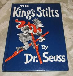 The King's Stilts by Dr. Seuss  Hardcover