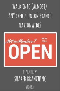 """If you belong to a credit union, you can probably visit branches of different credit unions (nationwide) for deposits, withdrawals, loan payments, cashier's checks, and more. The process is easy - just bring your """"home"""" credit union's info with you."""