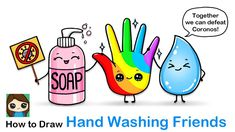 ❤️ Learn How to Draw Hand Washing Friends, Bottle of Soap and Water Drop and a Hand cute and easy, step b. Cute Easy Drawings, Kawaii Drawings, Cartoon Drawings, Kawaii Doodles, Kawaii Art, Fun Easy Crafts, Kids Crafts, Drawing Lessons, Magick
