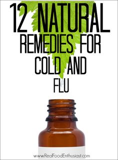 12 Natural Remedies for Cold and Flu