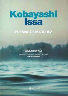 Poemas de madurez, de Kobayashi Issa.