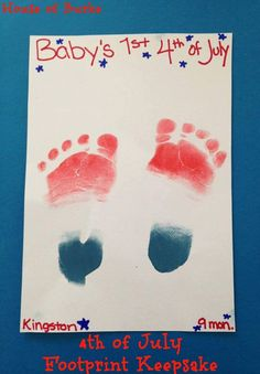 USA patriotic baby keepsakes for Memorial Day, the & Labor Day: of July Footprint Keepsake - Patriotic print craft - of July Crafts for Baby - House of Burke Daycare Crafts, Toddler Crafts, Preschool Crafts, Infant Crafts, Daycare Ideas, Children Crafts, Toddler Art, Kid Crafts, Crafts For Babies