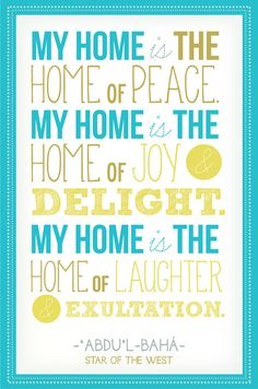 """Bahai Quote """"My home is the home of peace. My home is the home of joy delight."""" Baha'i Art Typography Print"""