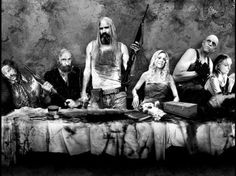 """The devil's rejects (Rob Zombie - 2005)  """"I love famous people, they're so much better than the real thing, ya know?""""  """"I am the Devil and I'm here to do the Devil's work"""""""