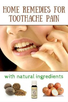3 Homemade Remedies For Toothache Pain