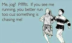 If You See Me Running | Funny Memes