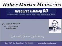Walter Martin - Evil and Human Suffering