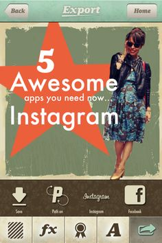 5 Awesome Apps to Make Your Instagrams Pop