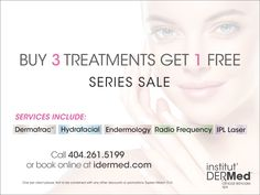 Receive 4 of these Institut' DERMed Spa services for the price of 3 –That's a discount of 25%!  Buy now so you can get back to a regular schedule of treatments when you are ready. Series Treatment Services on sale include: Institut' DERMed 201 Facials Microneedling Dermafrac Hydrafacial RadioFrequency IPL Laser Ipl Laser, Skin Care Clinic, Spa Deals, Chemical Peel, Spa Services, Radio Frequency, Facial Treatment, Facials, Schedule