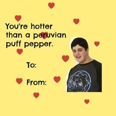drake and josh Pick Up Lines Cheesy, Pick Up Lines Funny, Valentines Day Cards Tumblr, Valentine Cards, Kid Memes, Funny Memes, Dope Quotes, Drake And Josh, Cute Love Memes