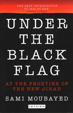 Under the Flag: At the Frontier of the New Jihad