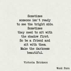 See the beauty in the darkest things. So that the light dazzles you beyond imagine. Great Quotes, Quotes To Live By, Me Quotes, Inspirational Quotes, Motivational, Poetry Quotes, The Words, Cool Words, Pretty Words