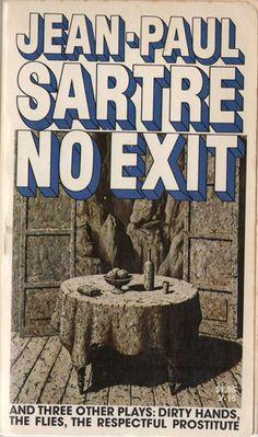 No Exit by jean Paul Sartre