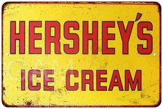 Hershey's Ice Cream Vintage Look Reproduction Metal Sign 8 x 12 8120388