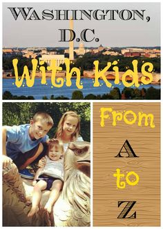 26 fun kid-friendly things to do in Washington, DC with your kids!