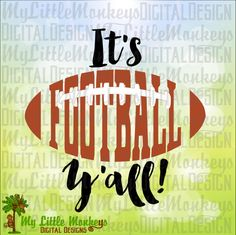 It's Football Y'all, Football Word Art Design Digital Cut File Clipart Instant…