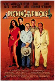 PICKING UP THE PIECES // usa // Alfonso Arau 2000