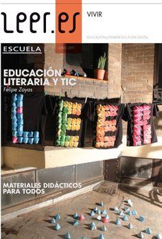 """Monográfico """"Leer es… Vivir. Educación literaria en la era digital.""""  Contiene el artículo de Felipe Zayas """"Educación literaria y TIC"""" y materiales didácticos para todas las etapas educativas."""