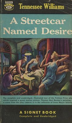Tennessee Williams - A Streetcar Named Desire  Signet Books P2924  Published 1951; 12th printing  Cover Artist: Thomas Hart Benton