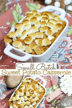 Sweet Potato Casserole - Small Batch for a couple or small family. This BEST Sweet Potato Casserole with marshmallow is perfectly adaptable for a family of any size. An easy recipe with Southern flare including classic brown sugar. These baked candied yams will be the highlight of your Thanksgiving, Christmas or Holiday table. / Running in a Skirt #smallthanksgiving #thanksgivingfor2 #thanksgiving #sweetpotato