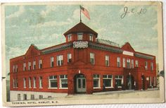 """The Terminal Hotel in Hamlet, NC. Posted July 1919: """"Dear daughter, just a few lines to let you know I am well and hope you are the same and enjoying life real good. It is fine weather down here just now. Ans soon good bye to you all. Father"""""""
