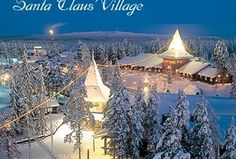 Rovaniemi, Finland  The REAL Santa's Village!! We spent Christmas 2001 here. Best vacation ever!