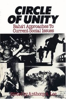 Circle of Unity  Baha'i Approaches to Current Social Issues, 978-0933770287, Anthony A. Lee, Kalimat Pr; 1st edition