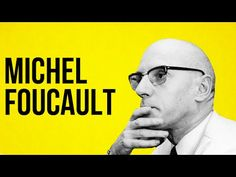 """An Animated Introduction to Michel Foucault, """"Philosopher of Power"""" 
