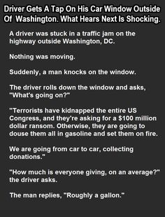 Driver Gets A Tap On His Car Window Outside Of Washington What Happens Next Is Shocking funny jokes story lol funny quote funny quotes funny sayings joke humor stories funny jokes hilarious. political humor