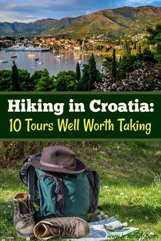 Hiking and Trekking Tours in Croatia. If you'd rather watch it live than on TV, wandering out in the woods than browsing the Internet, then hiking & trekking is something for you to consider! Come prove yourself a real nature lover, not a couch potato, and enjoy some of the Hiking/Trekking tours presented here!