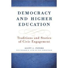 Democracy and Higher Education: Traditions and Stories of Civic Engagement (Transformation in Higher Education)