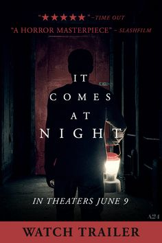 Watch the full trailer for Trey Edward Shults' nerve-shredding nightmare It Comes At Night. In Theaters June 9.