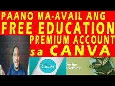 Paano Maavail ang Free Education Premium Account sa Canva Para sa Lahat ... Free Education, Accounting, High School, Canvas, Youtube, Tela, Grammar School, High Schools, Canvases