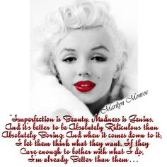 Love Marilyn & this quote